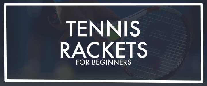 Best Budget Friendly Entry-level Tennis Rackets