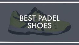 What Shoes Are Best To Play Padel?