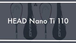 HEAD Nano Ti 110 Review